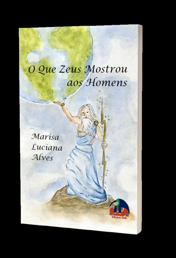 O Que Zeus Mostrou aos Homens